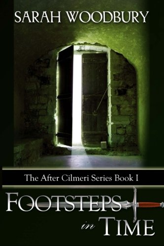 Footsteps in Time (The After Cilmeri Series)
