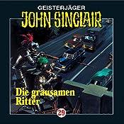 Die grausamen Ritter (John Sinclair 29) | Jason Dark