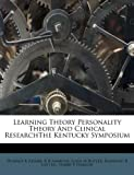 img - for Learning Theory Personality Theory And Clinical ResearchThe Kentucky Symposium book / textbook / text book