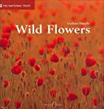 Wild Flowers (Gardens by Design) (1905400055) by Graham Murphy