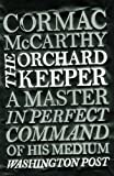 Cormac McCarthy The Orchard Keeper