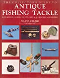 The Collector's Guide to Antique Fishing Tackle