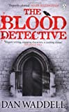 Dan Waddell The Blood Detective
