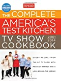 img - for The Complete America's Test Kitchen TV Show Cookbook 2001-2014 book / textbook / text book