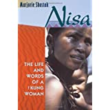 Nisa: The Life and Words of a !Kung Woman ~ Marjorie Shostak