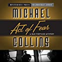 Act of Fear Audiobook by Michael Collins Narrated by R. C. Bray