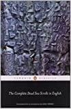 The Complete Dead Sea Scrolls in English: Seventh Edition (Penguin Classics)