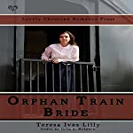 Orphan Train Bride | Teresa Lilly