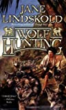 Wolf Hunting (0765351439) by Lindskold, Jane