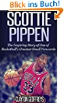 Scottie Pippen: The Inspiring Story o...
