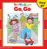 Go, Go (Sight Word Library)