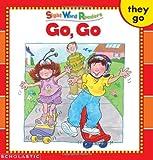 Go, Go (Sight Word Library)