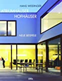 Atriumhäuser Hofhäuser: Neue Beispiele