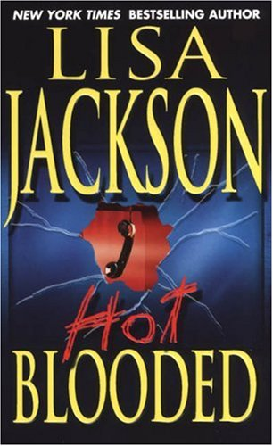 Hot Blooded (Zebra Romantic Suspense), LISA JACKSON