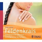 Feldenkrais - Hörbuch: Entspannter Nacken - bewegliche Schultern