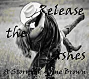 Release the Ashes (Spearfish, South Dakota)