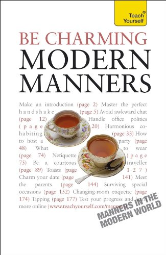Be Charming--Modern Manners: A Teach Yourself Guide (Teach Yourself Series)