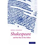 img - for [(Shakespeare and the Rise of the Editor)] [Author: Sonia Massai] published on (August, 2007) book / textbook / text book