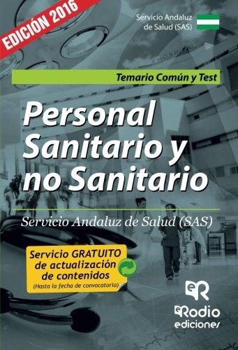Personal Sanitario y no Sanitario del SAS. Temario común y Test (OPOSICIONES)