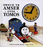 Dweud Yr Amser Gyda Tomos (Welsh Edition)