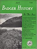img - for Badger History (Badger History for Boys and Girls), Vol. 6, No. 8 (April 1953) book / textbook / text book