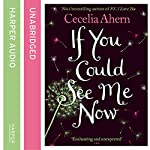 If You Could See Me Now | Cecelia Ahern