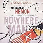Nowhere Man | Aleksandar Hemon