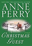 A Christmas Guest: A Novel (The Christmas Stories Book 3)