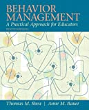 Behavior Management: A Practical Approach for Educators (10th Edition)