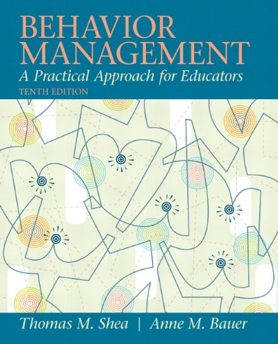 Behavior Management: A Practical Approach for Educators...