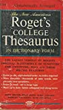 img - for The New American Roget's College Thesaurus in Dictionary Form book / textbook / text book