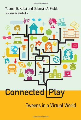 Connected Play (The John D. and Catherine T. MacArthur Foundation Series on Digital Media and Learning)