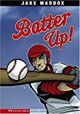 Batter Up! (Jake Maddox)