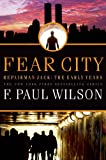img - for Fear City (Repairman Jack Early Years Trilogy) book / textbook / text book