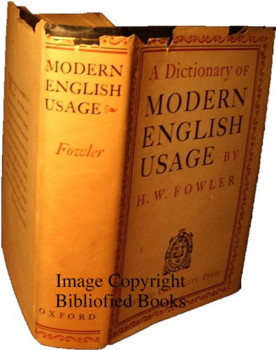 A Dictionary of Modern English Usage, H.W. Fowler