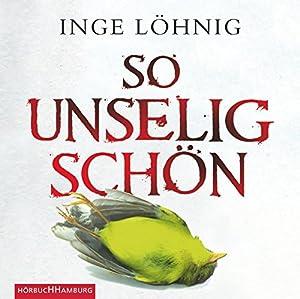 So unselig schön (Kommissar Dühnfort 3) Audiobook