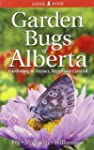 Garden Bugs of Alberta: Gardening to...
