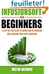 Infusionsoft for Beginners: A Step-by...