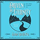 Driven by Eternity: Make Your Life Count Today & Forever Hörbuch von John Bevere Gesprochen von: John Bevere