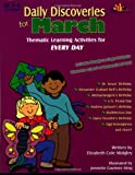 Daily Discoveries for March: Thematic Learning Activities for Every Day