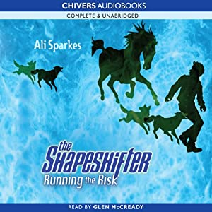 Running the Risk: Shapeshifter, Book 2 | [Ali Sparkes]