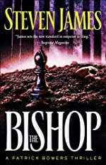 Bishop, The (The Bowers Files Book #4): A Patrick Bowers Thriller