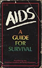 Aids: A Guide for Survival