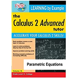 Calculus 2 Advanced Tutor: Parametric Equations