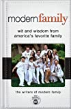 Modern Family: Wit and Wisdom from America's Favorite Family by Writers of Modern Family (Sep 4 2012)