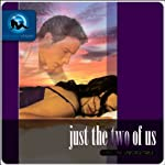 Just the Two of Us: Series One: Unforgettable | Whispers Media