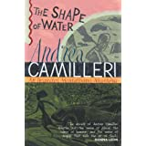 The Shape of Water (Inspector Montalbano Mysteries)by Andrea Camilleri