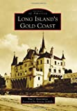 Long Island's Gold Coast (Images of America (Arcadia Publishing))