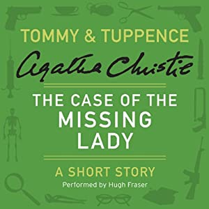 The Case of the Missing Lady | [Agatha Christie]