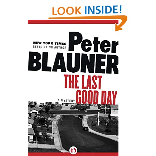 The Last Good Day Peter Bauner